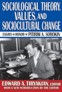 Sociological Theory, Values, and Sociocultural Change