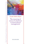 The Meaning of Sense of Coherence in Transcultural Management
