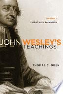 John Wesley's Teachings, Volume 2