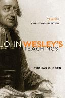 John Wesley s Teachings  Volume 2
