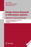 Design Science Research In Information Systems Advances In Theory And Practice Book PDF