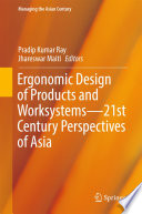 Ergonomic Design of Products and Worksystems   21st Century Perspectives of Asia