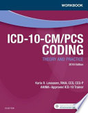 Workbook for ICD 10 CM PCS Coding  Theory and Practice  2018 Edition E Book