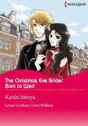 The Christmas Eve Bride/Born to Wed ebook