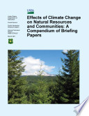 Effects of Climate Change on Natural Resources and Communities: A Compendium of Briefing Papers