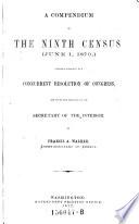 A Compendium of the Ninth Census  June 1 1870