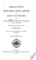 Auditor Of Accounts Annual Report Of The Receipts And Expenditures Of The City Of Boston And The County Of Suffolk State Of Massachusetts