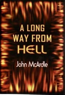 A Long Way from Hell