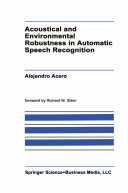 Acoustical and Environmental Robustness in Automatic Speech Recognition [Pdf/ePub] eBook