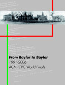 From Baylor to Baylor: 1991-2006: ACM-ICPC World Finals
