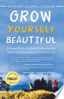 Grow Yourself Beautiful