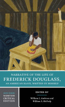 Narrative of the Life of Frederick Douglass (Second Edition)