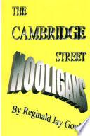 The Cambridge Street Hooligans