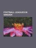 Football Leagues In Sweden Allsvenskan Superettan Swedish Football Source Wikipedia Google Books