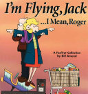 IÂ'm Flying, Jack . . . I Mean, Roger