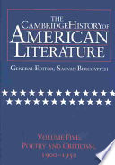 The Cambridge History of American Literature: Volume 5, Poetry and Criticism, 1900-1950