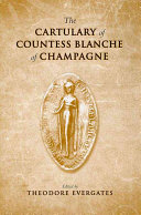 The Cartulary of Countess Blanche of Champagne
