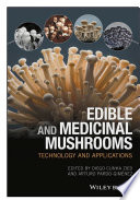 """Edible and Medicinal Mushrooms: Technology and Applications"" by Diego Cunha Zied, Arturo Pardo-Giménez"