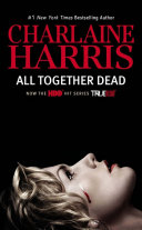 All Together Dead Book