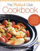 The Potluck Club Cookbook Book PDF