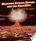 American Science Fiction And The Cold War