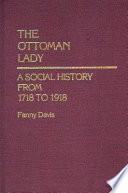 The Ottoman Lady