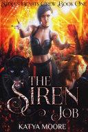 The Siren Job