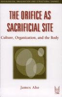 The Orifice As Sacrificial Site