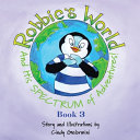 Robbie s World and His SPECTRUM of Adventures  Book 3
