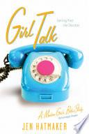 Girl Talk Book
