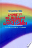 Chemistry  Materials  and Properties of Surface Coatings Book