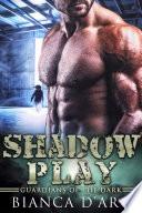 Shadow Play Book