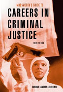 Wadsworth's Guide to Careers in Criminal Justice
