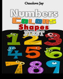 Numbers Colors Shapes First