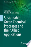 Sustainable Green Chemical Processes And Their Allied Applications Book PDF