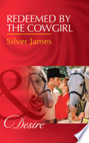 Redeemed By The Cowgirl  Mills   Boon Desire   Red Dirt Royalty  Book 5