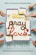Eat Pray Love Made Me Do It Pdf