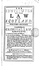 The Institutes of the Law of Scotland. ... By William Forbes ...