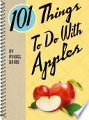 101 Things to Do with Apples Book
