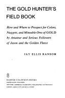 The Gold Hunter's Field Book