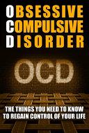 Obsessive Compulsive Disorder Ocd  Book PDF