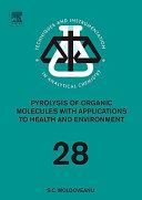 Pyrolysis Of Organic Molecules Book PDF