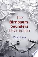 The Birnbaum Saunders Distribution