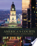 America S Courts And The Criminal Justice System Book PDF