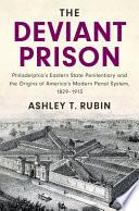 The Deviant Prison