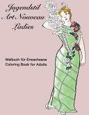 Jugendstil Art Nouveau Ladies
