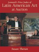 Leonard's Price Index of Latin American Art at Auction
