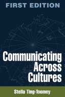 Communicating Across Cultures, First Edition