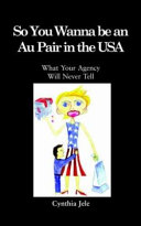 So You Wanna Be an Au Pair in the USA