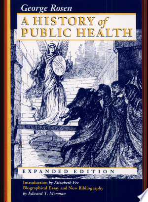 Download A History of Public Health Free PDF Books - Free PDF